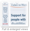 thumbnail image of banner: Support for people with disabilities who want to work. Wondering how work will affect your Social Security disability benefits? Help is here!