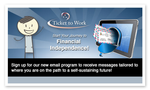 Ticket to Work Email Campaign