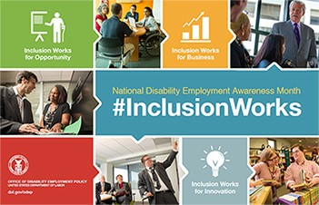 Poster of the National Disability Employment Awareness Month 2016 with #InclusionWorks