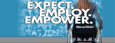 Image of woman in wheelchair with the words EXPECT. EMPLOY. EMPOWER. What can YOU do?